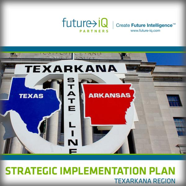 Texarkana Strategic Implementation Plan